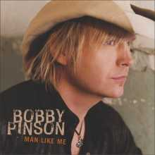 TOBY KEITH - Page 4 BobbyPinsonCD-AManLikeMe
